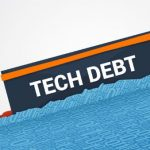 Technical Debt Is Way More Than Just A Simple Code